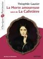 Couverture La morte amoureuse suivi de La cafetière Editions Magnard (Classiques & Patrimoine) 2017