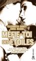 Couverture Méfie-toi des étoiles Editions Harlequin (&H) 2018