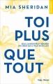 Couverture Toi plus que tout Editions Hugo & cie (New romance) 2018