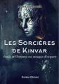 Couverture Les sorcières de Kinvar, tome 2 : Un château dans la brume Editions Anyway 2017