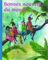 Couverture Bonnes nouvelles du monde Editions Rue du Monde 2016