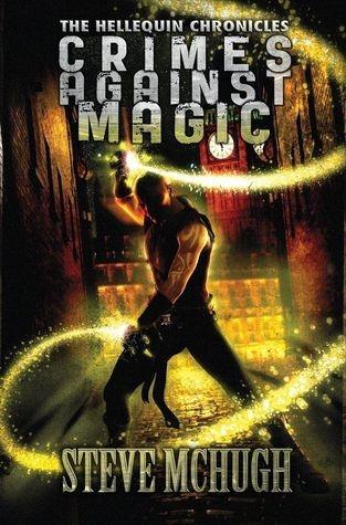 Couverture Hellequin Chronicles, book 1: Crimes Against Magic