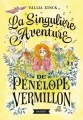 Couverture La singulière aventure de Pénélope Vermillon Editions Rageot 2018