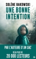 Couverture Une bonne intention Editions Bragelonne (Thriller) 2018