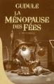 Couverture La ménopause des fées, intégrale Editions Bragelonne (Les intégrales) 2018
