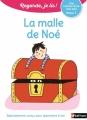 Couverture La malle de Noé Editions Nathan (Regarde, je lis !) 2017