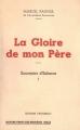 Couverture Souvenirs d'enfance, tome 1 : La gloire de mon père Editions Pastorelly 1958