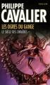Couverture Le siècle des Chimères, tome 1 : Les ogres du Gange Editions Le Livre de Poche (Thriller) 2006