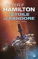 Couverture L'étoile de Pandore, tome 1 : Pandore abusée Editions Bragelonne (Science-fiction) 2018