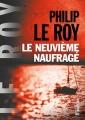 Couverture Le neuvième naufragé Editions du Rocher 2018