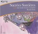 Couverture Sacrées sorcières Editions Gallimard  (Ecoutez lire - Jeunesse) 2010