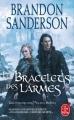 Couverture Fils-des-brumes, cycle 2, tome 3 : Les bracelets des larmes Editions Le Livre de Poche (Orbit) 2018