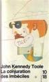 Couverture La conjuration des imbéciles Editions 10/18 (Domaine étranger) 1989