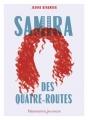Couverture Samira des Quatre-Routes Editions Flammarion (Jeunesse) 2018