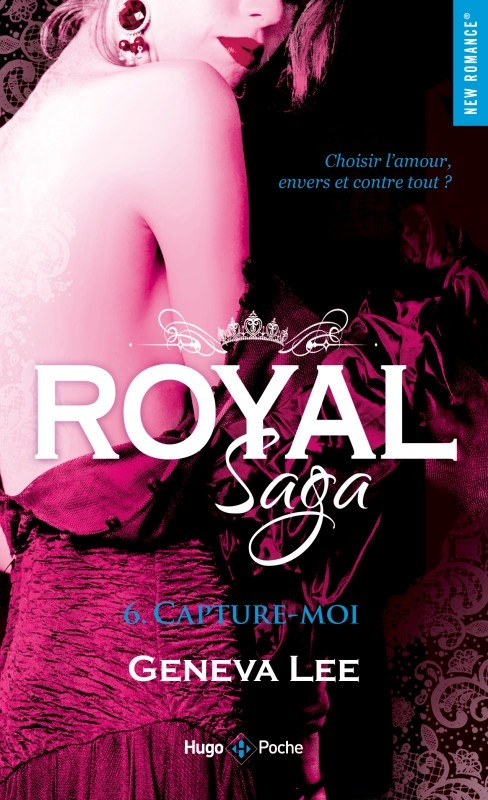 Couverture Royal saga, tome 6 : Capture-moi