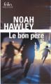 Couverture Le bon père Editions Folio  (Policier) 2018
