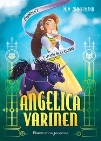 Couverture Angelica Varinen, tome 2 : L'affaire de la Licorne