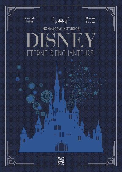 Couverture Hommage aux studios Disney : Eternels enchanteurs