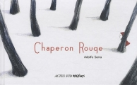 Couverture Chaperon rouge Editions Actes Sud (Junior) 2012