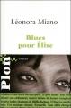 Couverture Blues pour Elise Editions Plon 2010