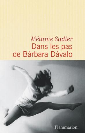 Couverture Dans les pas de Bárbara Dávalo
