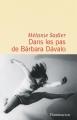 Couverture Dans les pas de Bárbara Dávalo Editions Flammarion (Littérature française) 2018