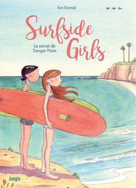 Couverture Surfside Girls : Le secret de Danger Point