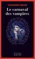 Couverture Le commissaire aux morts étranges, tome 7 : Le carnaval des vampires Editions Actes Sud (Actes noirs) 2018