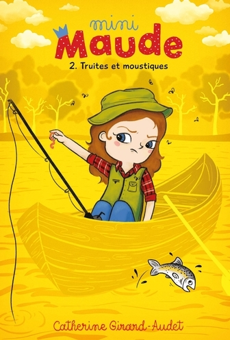 Couverture Mini-Maude, tome 2 : Truites et moustiques