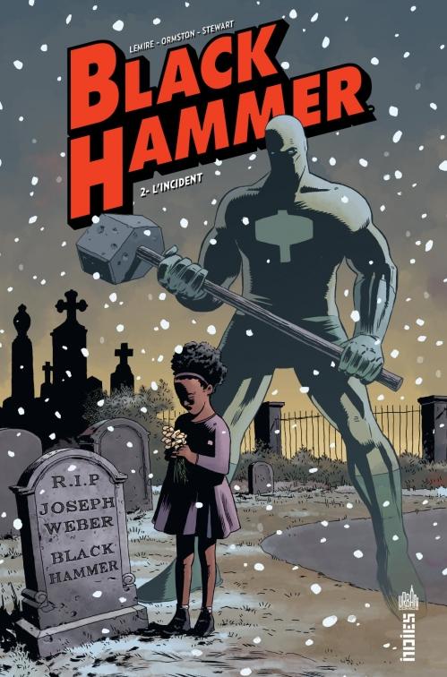 Couverture Black Hammer, tome 2 : L'Incident