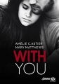 Couverture With you Editions Milady (New Adult) 2018