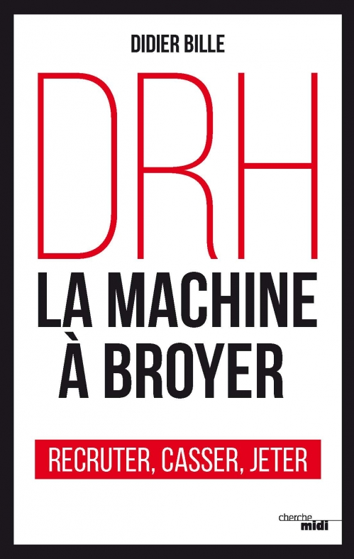 Couverture DRH : La machine à broyer