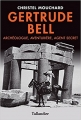 Couverture Gertrude Bell : Archéologue, aventurière, agent secret Editions Tallandier 2015