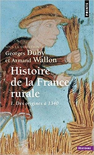 Couverture Histoire de la France rurale, tome 1 : Des origines à 1340