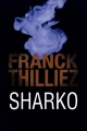 Couverture Franck Sharko & Lucie Hennebelle, tome 6 : Sharko Editions France Loisirs 2018