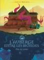 Couverture L'auberge entre les mondes, tome 1 : Péril en cuisine ! Editions France Loisirs 2018