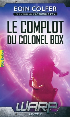 Couverture W.A.R.P., tome 2 : Le complot du colonel Box