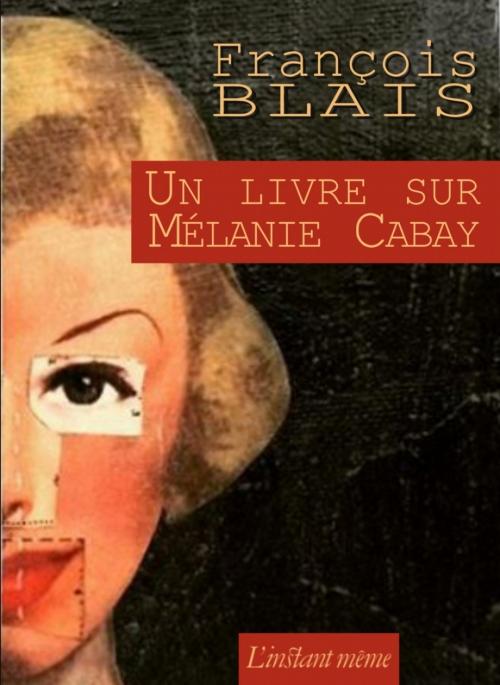 Couverture Un livre sur Mélanie Cabay