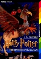 Couverture Harry Potter, tome 3 : Harry Potter et le prisonnier d'Azkaban Editions Folio  (Junior) 2001
