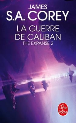 Couverture The expanse, tome 2 : La guerre de Caliban