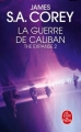 Couverture The expanse, tome 2 : La guerre de Caliban Editions Le Livre de Poche 2018