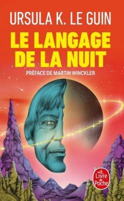 Couverture Le langage de la nuit : Essais sur la science-fiction et la fantasy / Le langage de la nuit