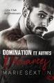 Couverture Le club des dominants, tome 1 : Domination et autres déviances Editions Reines-Beaux 2018
