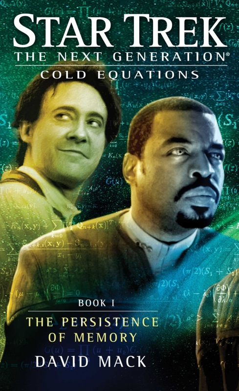 Couverture Star Trek The Next Generation: Cold Equations, book 1: The Persistence of Memory