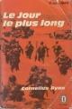 Couverture Le jour le plus long : 6 juin 1944 Editions Le Livre de Poche (Historique) 1960