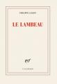 Couverture Le lambeau Editions Gallimard  (Blanche) 2018