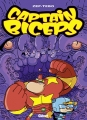 Couverture Captain Biceps, tome 6 : Le retour dupoing de la justice Editions Glénat (Tchô ! La collec...) 2014