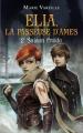 Couverture Elia : La passeuse d'âmes, tome 2 : Saison froide Editions France Loisirs 2018