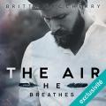 Couverture The air he breathes / L'air qu'il respire Editions Audible studios 2016