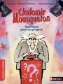 Couverture Clodomir Mousqueton : Questions pour un grognon Editions Nathan (Premiers romans) 2018